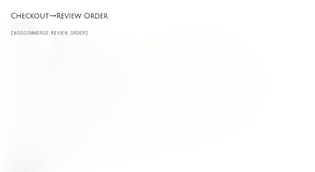 [woocommerce_review_order]という表記がなされた画像